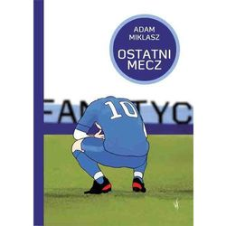 Ostatni mecz (ISBN 9788374377584)