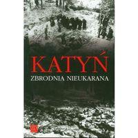 Katyń Zbrodnia nieukarana (2009)