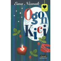 Ogon Kici - Ewa Nowak, oprawa broszurowa