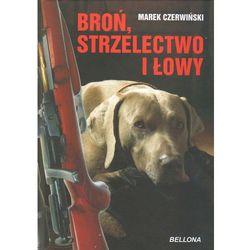 Broń strzelectwo i łowy (ISBN 9788311119833)