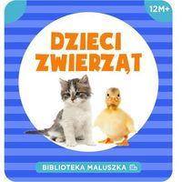 Biblioteka Maluszka Dzieci zwierząt - Wysyłka od 3,99 - porównuj ceny z wysyłką (9788328025073)
