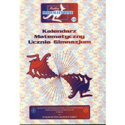 Miniatury matematyczne 13 kalendarz matematyczny ucznia wyprodukowany przez Aksjomat piotr nodzyński