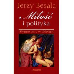 Miłość i polityka. Słynne pary w dziejach (OT), książka z kategorii Biografie i wspomnienia