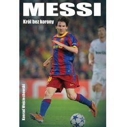 Messi. Król bez korony (ISBN 9788377311318)