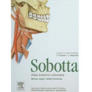 Atlas anatomii człowieka Sobotta. Tom 3. Głowa, szyja i układ nerwowy (400 str.)