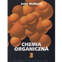 Chemia organiczna część 3, oprawa miękka