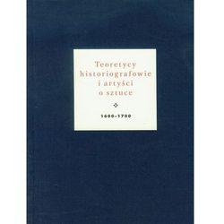 Teoretycy historiografowie i artyści o sztuce 1600-1700 (Jan Białostocki)