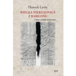 Wielka nierządnica z Babilonu i inne sztuki mityczne - Wysyłka od 3,99 - porównuj ceny z wysyłką, książ