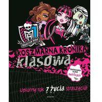 Koszmarna kronika klasowa Monster High, praca zbiorowa