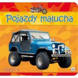 Pojazdy malucha. Cz??? 3 (ISBN 9788377130056)