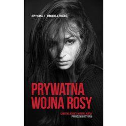 Prywatna Wojna Rosy, książka z kategorii Biografie i wspomnienia