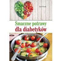 Smaczne potrawy dla diabetyków (9788377732038)