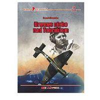 Krwawe niebo nad Tobrukiem - Krzysztof Janowicz, książka w oprawie twardej