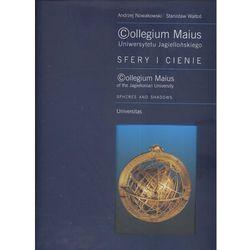 Collegium Maius Uniwersytetu Jagiellońskiego Sfery i cienie, książka z kategorii Architektura