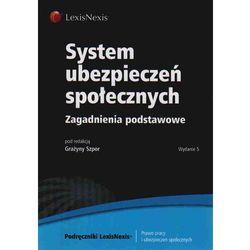 System ubezpieczeń społecznych (ISBN 9788376201931)