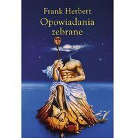 Opowiadania zebrane - Frank Herbert - Frank Herbert