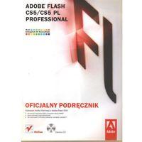 Helion Adobe Flash CS5/CS5 PL Professional. Oficjalny podręcznik (9788324628902)