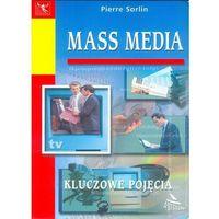 Mass media. Kluczowe pojęcia (8372490783)