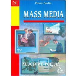Mass media. Kluczowe pojęcia