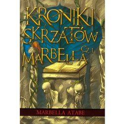 Marbella Atabe. Kroniki skrzatów. Część I: Marbella., książka w oprawie miękkej