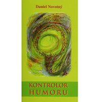 Kontrolor humoru Daniel Novotný (9788073231682)