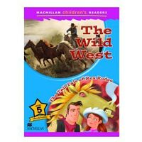 Wild West / Tall Tale of Rex Rodeo. Macmillan Children's Readers 5