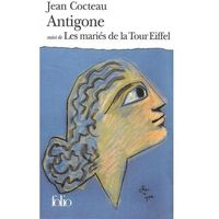 Antigone suivi de Les Maries de la Tour Eiffel - Wysyłka od 3,99 - porównuj ceny z wysyłką (9782070369089)