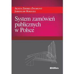 System zamówień publicznych w Polsce - Dostępne od: 2014-11-22, pozycja wydana w roku: 2014