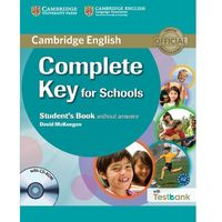Complete Key for Schools Student's Book Without Answers with CD-ROM with Testbank (Cambridge University Press)