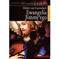 Ewangelia Jimmyego - Didier Van Cauwelaert, oprawa miękka