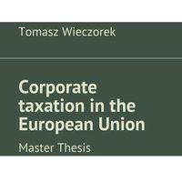 Corporate taxation in the European Union