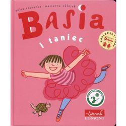 Basia i taniec - Zofia Stanecka, Marianna Oklejak, książka z kategorii Książki dla dzieci