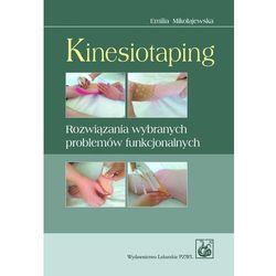 Kinesiotaping. Rozwiązania wybranych problemów funkcjonalnych (ISBN 9788320042665)