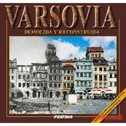 Warszawa zburzona i odbudowana (wersja hiszp.) (ISBN 9788361511199)