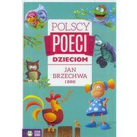 Jan Brzechwa i inni. Polscy poeci dzieciom - Opracowanie zbiorowe (48 str.)