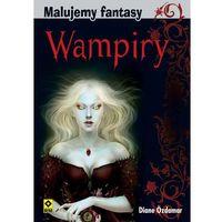 Malujemy fantasy Wampiry i inne nocne potwory (64 str.)