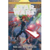Star Wars Legendy: Mara Jade - Ręka Imperatora