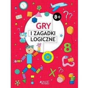 Gry i zagadki logiczne 8+ - Praca zbiorowa (2019)