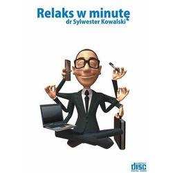 Relaks w minutę - Kowalski Sylwester, pozycja wydawnicza