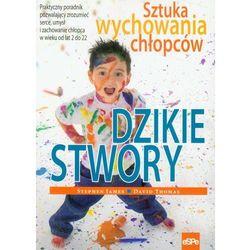 Dzikie stwory (ISBN 9788374824170)