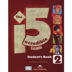 The Incredible 5 Team. Sudent's Book 2 + kod i-ebook