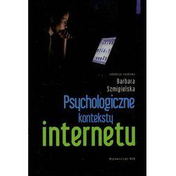 Psychologiczne konteksty internetu, książka w oprawie miękkej