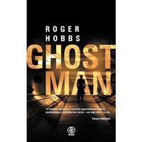 Ghostman - Roger Hobbs, oprawa miękka