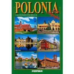 Polska. Najpiekniejsze miasta (wersja hiszpańska) (ISBN 9788361511687)
