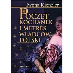 Poczet kochanek i metres władców Polski, książka w oprawie broszurowej