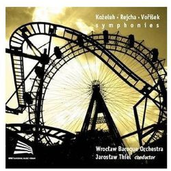 Kozeluh / Rejcha / Vorisek - Symphonies - Wrocławska Orkiestra Barokowa z kategorii Muzyka symfoniczna