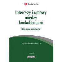 Intercyzy i umowy między konkubentami - Agnieszka Damasiewicz (LexisNexis)