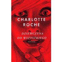 Dziewczyna do wszystkiego, Roche Charlotte