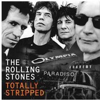 Totally Stripped (Blu-ray + CD) - Rolling Stones
