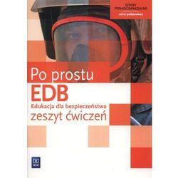 Edukacja Dla Bezpieczeństwa Po Prostu Zeszyt Ćwiczeń Zakres Podstawowy, książka w oprawie miękkej